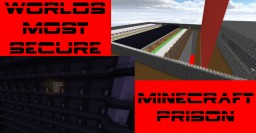 WORLDS MOST SECURE MINECRAFT PRISON Minecraft Map & Project
