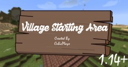 Minecraft Starting Area - Village 1.14 (INCLUDES LOOT + VILLAGERS + NEW 1.14 BLOCKS) Minecraft Map & Project