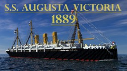 S.S. Augusta Victoria 1889 (2019 Version) Minecraft Map & Project