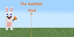 1.7.10 - The Rabbids Mod! Minecraft Mod