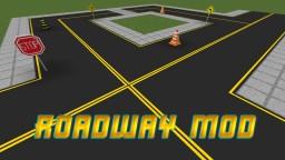 ROADWAY MOD 1.12.2 Minecraft Mod