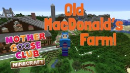 Mother Goose Club Old MacDonald's Farm Minecraft Map & Project