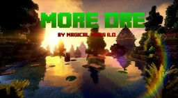 MoreOre - Version 3.0 Outdated Minecraft Mod