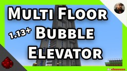 Multi Floor Bubble Elevator Minecraft Map & Project