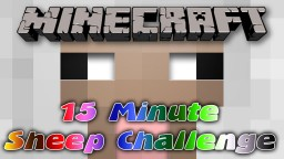 15 Minute Sheep Challenge Minecraft Map & Project