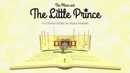 The Plane and The Little Prince // L'avion et le Petit Prince Minecraft Map & Project