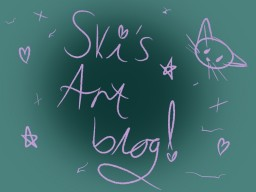 Ski's (somewhat) art blog! Minecraft Blog