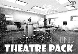 The Story Behind: Theatre Pack Minecraft Blog