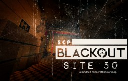 SCP:BLACKOUT | SITE 50 (a Modded Horror Map) Minecraft Map & Project