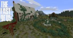 [ En construsion] The Last Of Us: Un nouveau départ Minecraft Map & Project