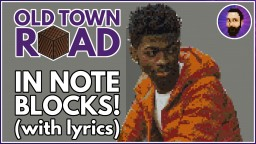 Lil Nas X - Old Town Road | Minecraft Note Block Song Minecraft Map & Project