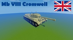 Mk VIII Cromwell Minecraft Map & Project