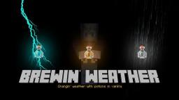 David's Brewin' Weather Minecraft Data Pack