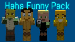 Haha Funny Pack 0.01 Minecraft Data Pack