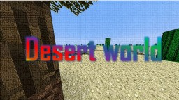 Desert world Minecraft Map & Project