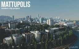 Mattupolis: Modern City Project [Release 10] Minecraft Map & Project