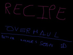 Recipe Overhaul Minecraft Data Pack