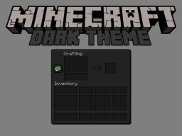 Dark Theme Minecraft Texture Pack