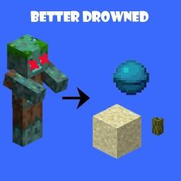 Better Drowned Datapack (v1.4) Minecraft Data Pack