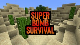 Super Bomb Survival III [1.14.4 Minigame Map] Minecraft Map & Project