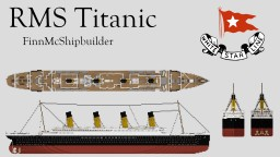 RMS Titanic, HMHS Britannic & RMS Olympic Minecraft Map & Project