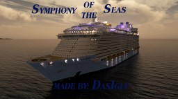 Symphony of the Seas   WORLD'S LARGEST CRUISE SHIP   1.25:1   FULL INTERIOR   +DOWNLOAD   Minecraft Map & Project