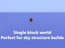 Single Block World | Perfect for air structures Minecraft Map & Project
