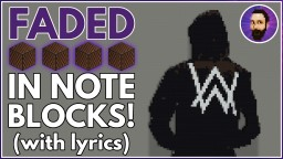 Alan Walker - Faded | Minecraft Note Block Song Minecraft Map & Project