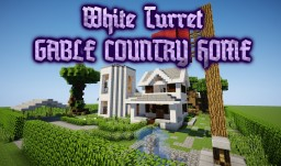 White Turret GABLE COUNTRY HOME +Yard Minecraft Map & Project