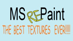 MS RePaint Minecraft Texture Pack