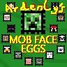 Mob Face Eggs