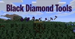 Black Diamond Tools Minecraft Mod
