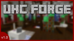 The UHC Forge | UHC in Vanilla 1.17 Minecraft Data Pack
