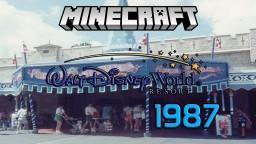 Walt Disney World - (1987) Minecraft Map & Project