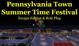 Pennsylvania Town Summer Time Festival Escape Edition & Role Play Minecraft Map & Project