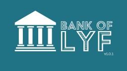 Bank of Lyf 1.0.1 Minecraft Data Pack