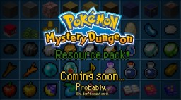 Pokemon mystery dungeon resource pack (V0.10) Minecraft Map & Project