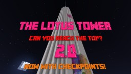 The Lotus Tower 2.0! Minecraft Map & Project
