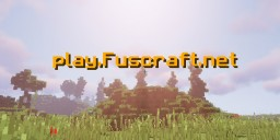 Fuscraft - Custom, Survival, Friendly, and more! Minecraft Server