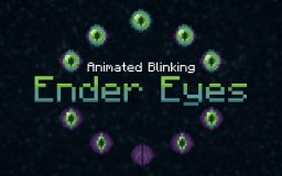 Blinking Ender Eyes Minecraft Texture Pack
