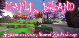 Maple island:A Japanese fantasy themed bedrock map Minecraft Map & Project