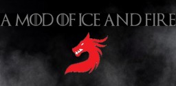 Dance of Dragons: A mod of Ice and Fire Minecraft Mod