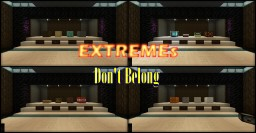 EXTREMEs Don't Belong - Trivia Map - 1.14.2 Minecraft Map & Project