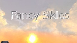 Fancy Skies [v 1.2] for 1.15+ Minecraft Texture Pack