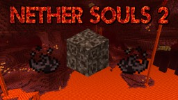 Nether Souls 2 Minecraft Mod