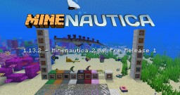 Minenautica - Subnautica mod for Minecraft 1.7.10 (1.13.2 beta release out!) Minecraft Mod