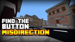 Find the Button: Misdirection Minecraft Map & Project