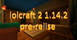 LoLcraft 2 1.14.2 pre-relise Minecraft Texture Pack