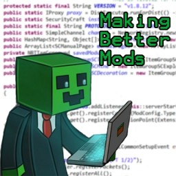 Tips for Making Better Minecraft Mods - Volume I Minecraft Blog
