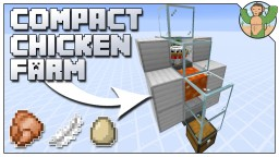 Compact Chicken farm for Minecraft 1.14 Minecraft Map & Project